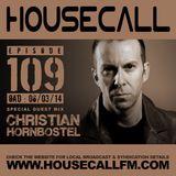 Housecall EP#109 (06/03/14) incl. a guest mix from Christian Hornbostel