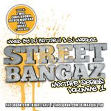 Streetbangaz Series Vol 1 by Dj Battafly und Dj Marquez