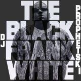 The Black Frank White - DJ Prophetski