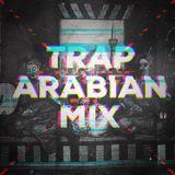 Trap Arabian Mix