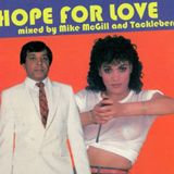 Mike McGill & Tackleberry - Hope For Love
