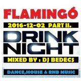 DJ BEDECS - FLAMINGÓ LIVE 2016-12-02-2