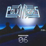 PolyMarchs 06' [Benassi Tech Session 3/6]