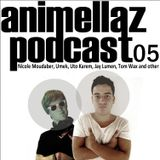 Animellaz Podcast 05 (with Nicole Moudaber, Umek, Uto Karem, Jay Lumen, Tom Wax and other)