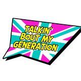 Talkin' Bout My Generation (27/05/2017)