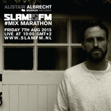Alistair Albrecht - SLAMFM Mix Marathon August 2015