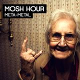 Mosh Hour ,la VII