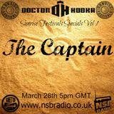 Doctor Hooka's Sunrise Festivals Specials www.nsbradio.co.uk Volume 1 The Captain