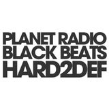 DJ Hard2Def - Planet Radio Black Beats - 26.08.2011
