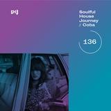 Soulful House Journey 136