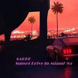 Sarke- Sunset Drive in Miami '84