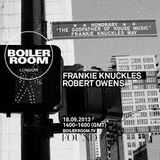 Frankie Knuckles - Boiler Room - 2013