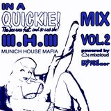 Munich House Mafia - In A Quickie Mix Vol.2