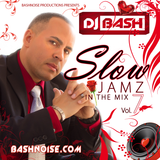 DJ Bash - Slow Jamz in the Mix 7  (2014 Throwback)