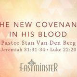 The New Covenant in His Blood