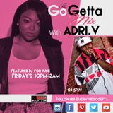The Go Getta Mix With ADRI.V The Go Getta On 93.7 WBLK With DJ Spin 6.16.2017