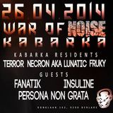 War Of Noise @ KabarKa [26/04/2014] part 1