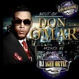 Dj A-Gee OrtiZ Presents THE BEST OF DON OMAR