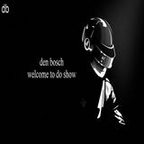 den bosch – welcome to do show (episode 105)