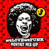 weLOVEweFUNK Monthly Mix-Up! #3 w/ DamnRIJT