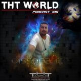 THT World Podcast ep 106 by Dissonance