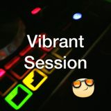 The Vibrant Session #091 by DJ Thessla.