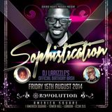 Sophistication | DJ Larizzle's OFFICIAL Birthday Bash 2014