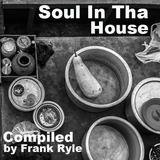 Soul In Tha House
