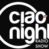 Ciao Night Radio Show – (OLD EDITION SOLO WEB) – Sabato 19.01.13