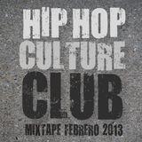 Hip Hop Culture Club | Mixtape Febrero 2013