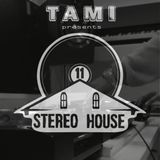 011 - Stereo House Sessions #PlugInTheSpeakers