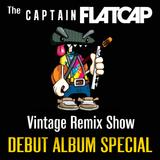 KFMP: Vintage Remix Show - Show 96 -30-11-2016 - Captain Flatcap Debut Album Special