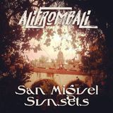 Ali From Bali - San Miguel Sun(sets)