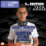 Joan Barrera DJ - Crazy Sounds Radio Show 9 @LaSeniaRadio