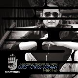 2nd EDITION 76 RECORDINGS PODCAST GUEST CHRISS LERMAN WEEK 04