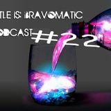 Bravomatic # 22