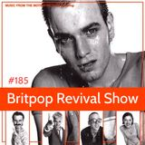 Britpop Revival Show #185 25th January 2017