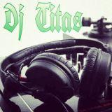 best remix-dj titas