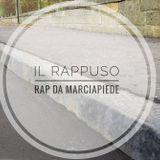 """Il Rappuso - """"Rap da marciapiedi"""""""