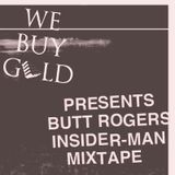 Dave Shades presents Butt Rogers 'Insider-Man' mixtape