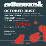 Tribes @ Zimmermusik with October Rust (11.10.2014)
