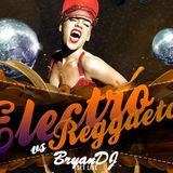 Mix Electro Vs. Reggaeton - BryanDj