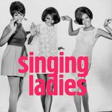 Singing Ladies