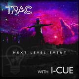 Next Level Event  T.R.A.C. with DJ I-CUE