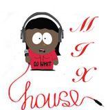 DJ Whit house mix