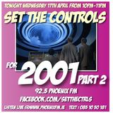 Set The Controls...for 2001 Part 2 (17/04/13)