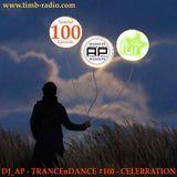 DJ_AP - TRANCEnDANCE 100 - Celebrate Trance Moments