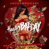 "DJ TYBOOGIE Presents ""HAPPY*BAE*DAY"" (The ValentinesDay MixTape)"