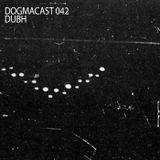 Dogmacast 042 - Dubh