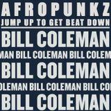 BILL COLEMAN: AFROPUNKZ JUMP UP TO GET DOWN (Side B)